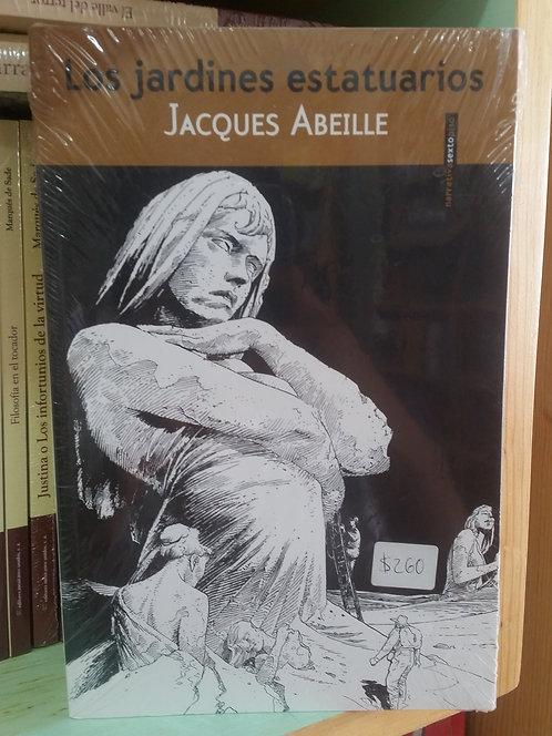 Los jardines estatuarios/Jacques Abeille