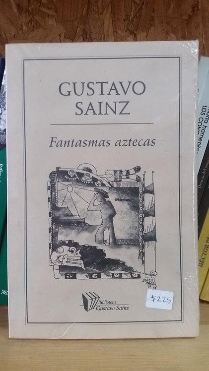 Fantasmas aztecas/Gustavo Sainz