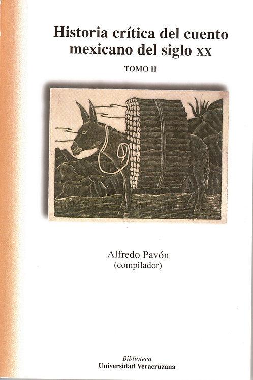Historia crítica del cuento mexicano s. XX Tomo II