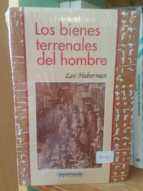 Los bienes terrenales del hombre/Leo Huberman