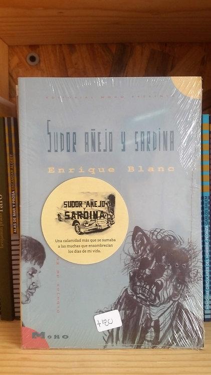 Sudor añejo y sardina/Enrique Blanc