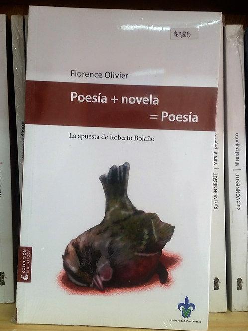 Poesía + novela = Poesía/Roberto Bolaño