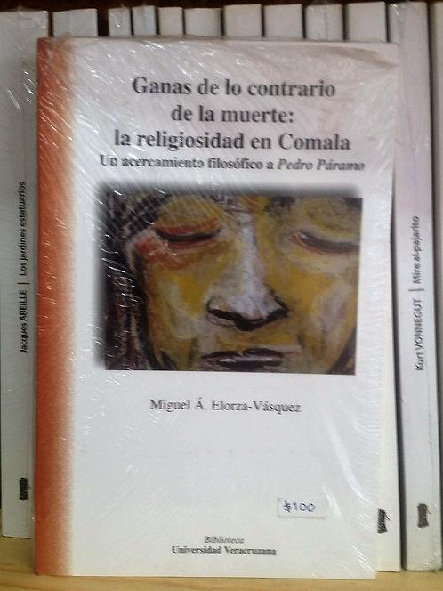 Ganas de lo contrario de la muerte/Miguel Á. Elorz