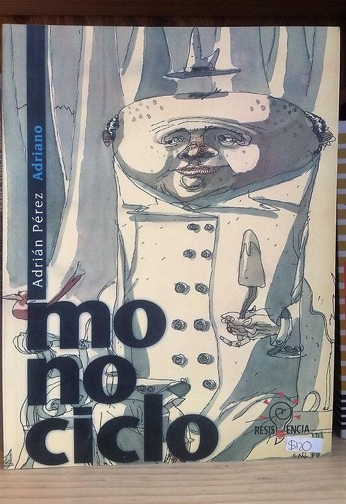 Monociclo/Adrián Pérez Adriano