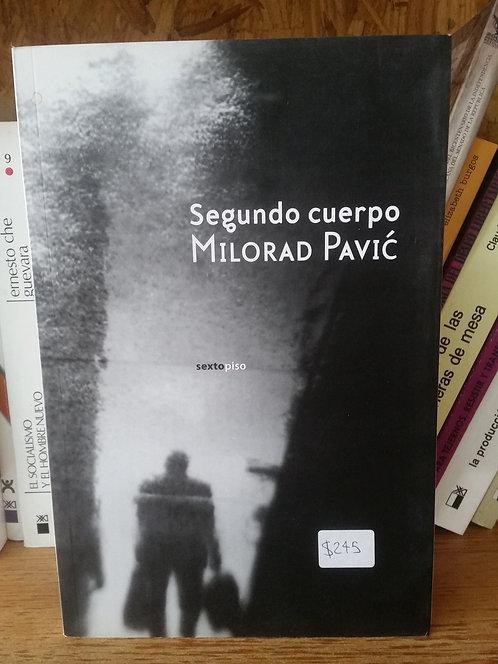 Segundo cuerpo/Milorad Pavić