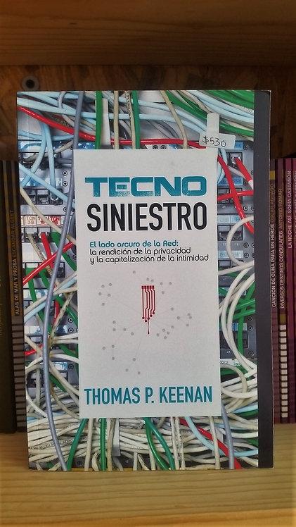 Tecno siniestro/Thomas P. Keenan