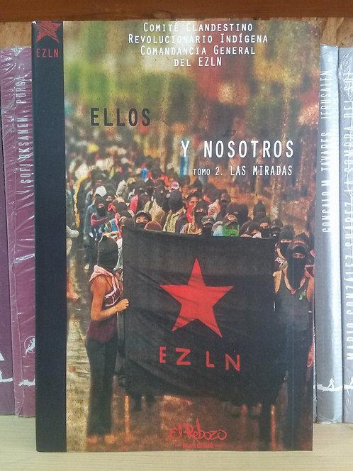 Ellos y nosotros 2. Las miradas/EZLN