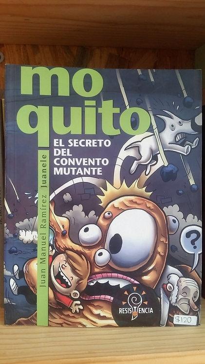 Moquito/Juan Manuel Ramírez Juanele
