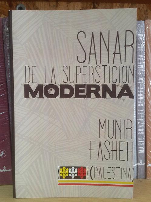 Sanar de la superstición moderna/Munir Fasheh