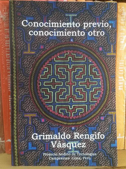 Conocimiento previo/Grimaldo Rengifo Vásquez