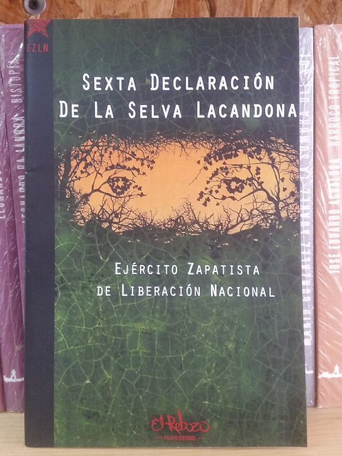 Sexta declaración de la selva lacandona/EZLN