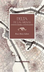 Delta de las arenas. Cuentos árabes,cuentos judíos