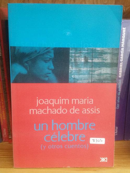 Un hombre célebre/Joaquim Maria Manchado de Assis