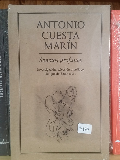 Sonetos profanos/Antonio Cuesta Marín