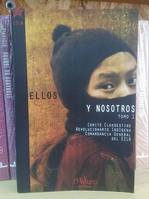 Ellos y nosotros 1/EZLN