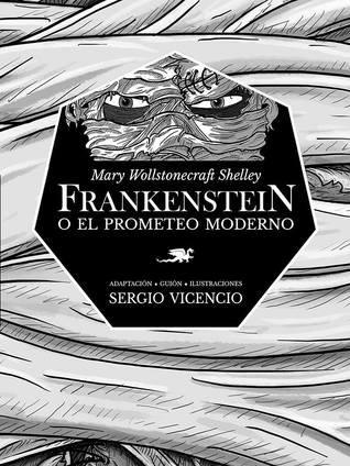 Frankenstein o el prometeo moderno