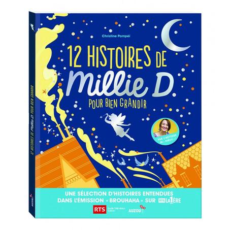 12 HISTOIRES DE MILLIE D. POUR BIEN GRANDIR
