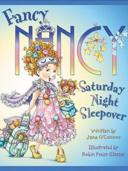 Fancy Nancy : Saturday Night Sleepover