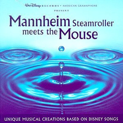 Mannheim Steamroller Meets The Mouse: Unique Musical Creations Based On Disney