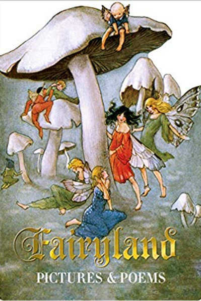 Fairyland - Pictures and Poems