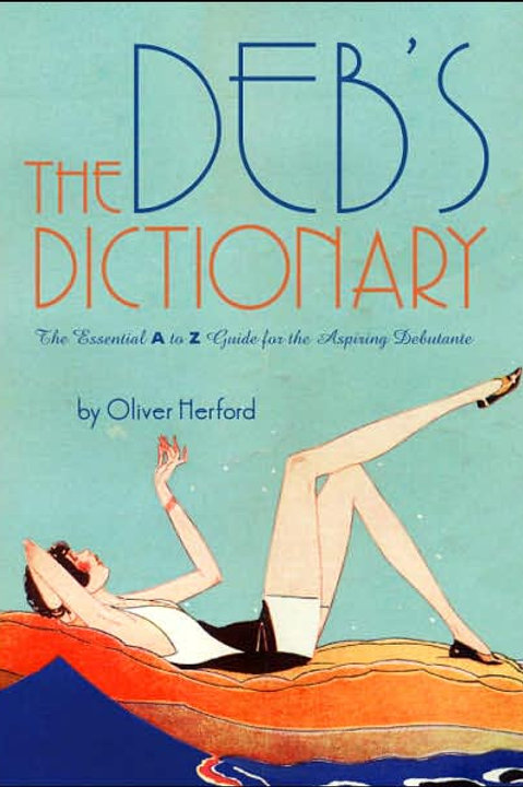 Deb's Dictionary: The Essential A to Z Guide