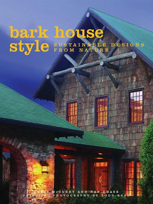 Bark House Style: Sustainable Designs from Nature