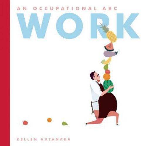 Work : An Occupational ABC