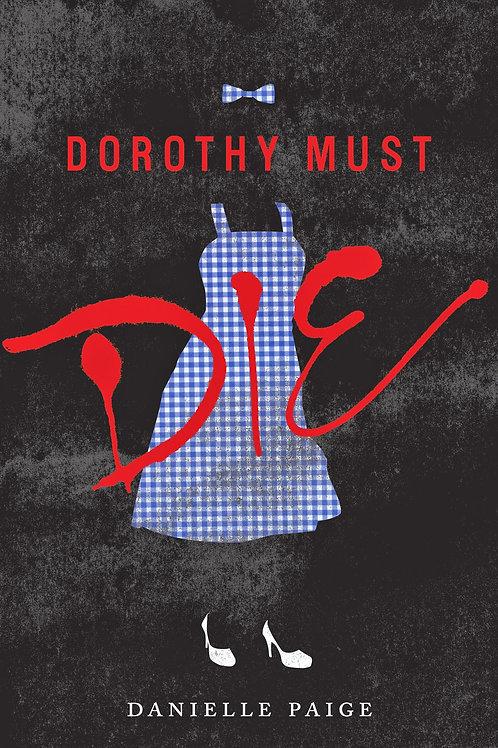 Dorothy Must Die #1
