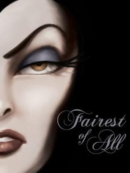 Fairest of All : A Tale of the Wicked Queen