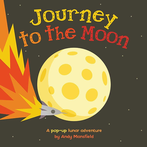 Journey to the Moon: A Pop-Up Lunar Adventure