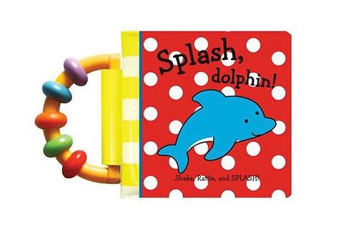 Splash, Dolphin! ( Shake, Rattle, Splash )
