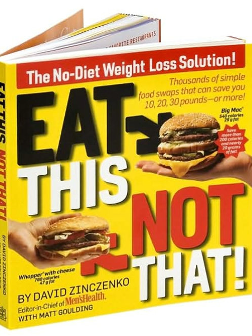 Eat This, Not That!: The No-Diet Weight Loss Solut