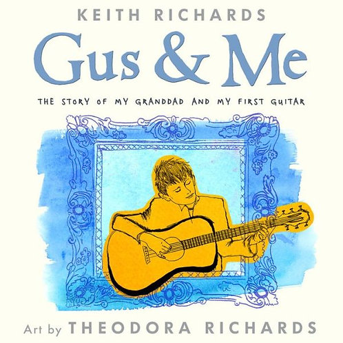 Gus & Me: The Story of My Granddad and My Guitar