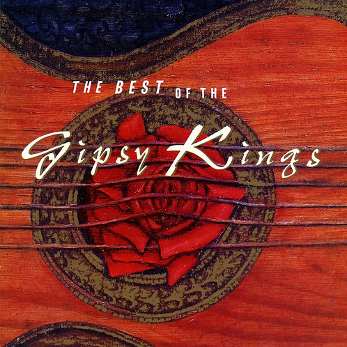 The Best of the Gipsy Kings by Gipsy Kings