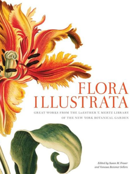 Flora Illustrata Great Works from the NY Botanical