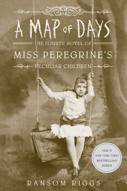 A Map of Days - Miss Peregrine's Peculiar Children #4