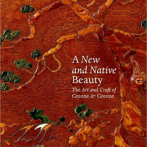 A New and Native Beauty: The Art and Craft of