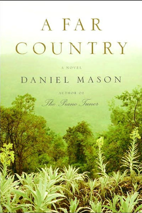 A Far Country (First Edition)
