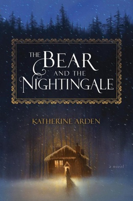 The Bear and the Nightingale  (Winternight Trilogy #1)