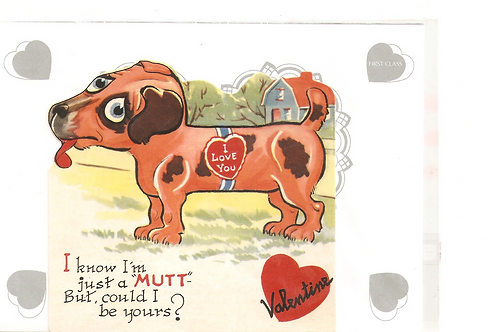 """I know I'm just a """"Mutt"""". But could I be yours?"""