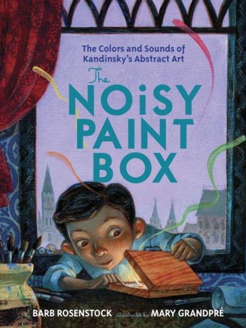 The Noisy Paint Box: Kandinsky's Abstract Art