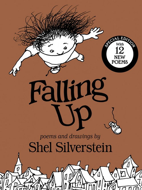 Falling Up Special Edition : With 12 New Poems