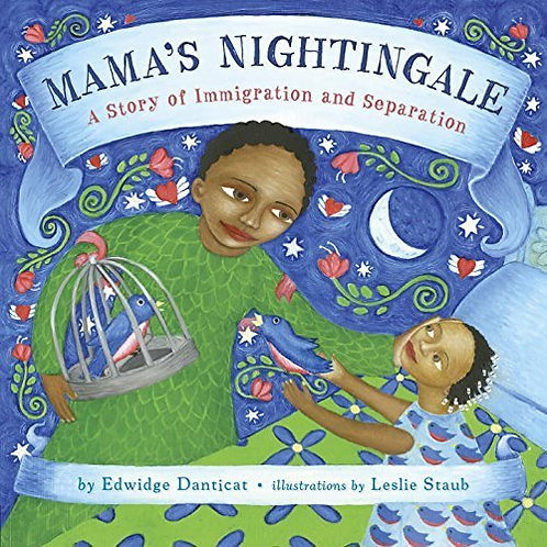 Mama's Nightingale: A Story of Immigration