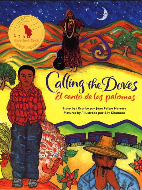 Calling the Doves/El Canto de Las Palomas