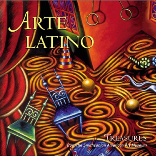 Arte Latino: Treasures from the Smithsonian