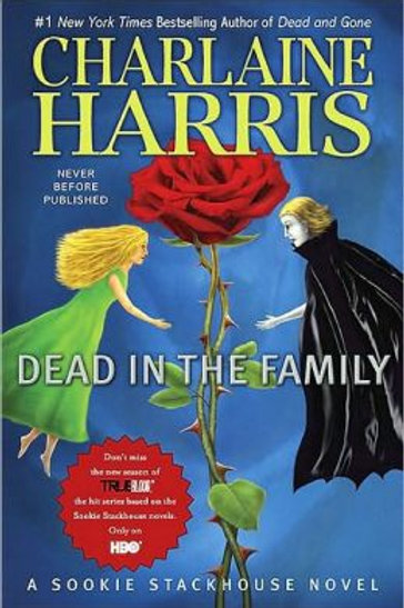 Dead in the Family: Southern Vampire Series #10
