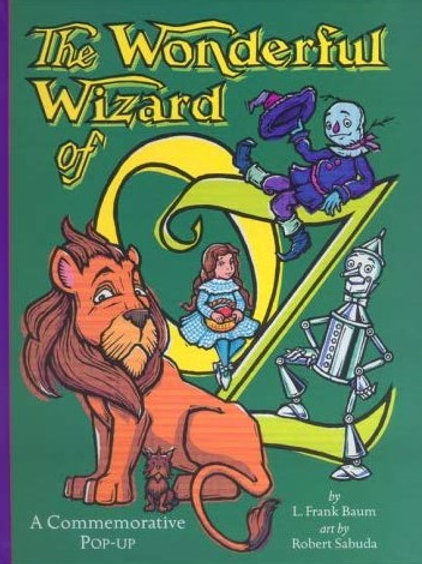 The Wonderful Wizard of Oz Pop-Up Book