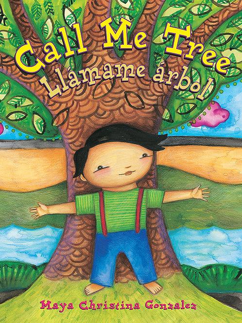 Call Me Tree: Llamame Arbol