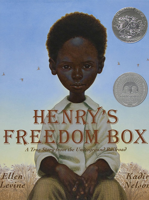 Henry's Freedom Box: A True Story