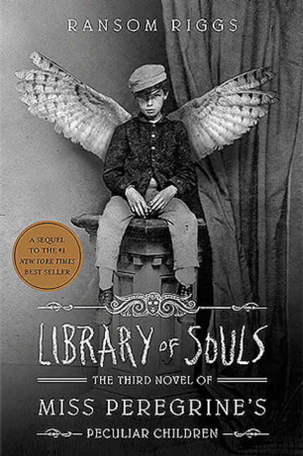 Library of Souls - Miss Peregrine's Peculiar Children #3